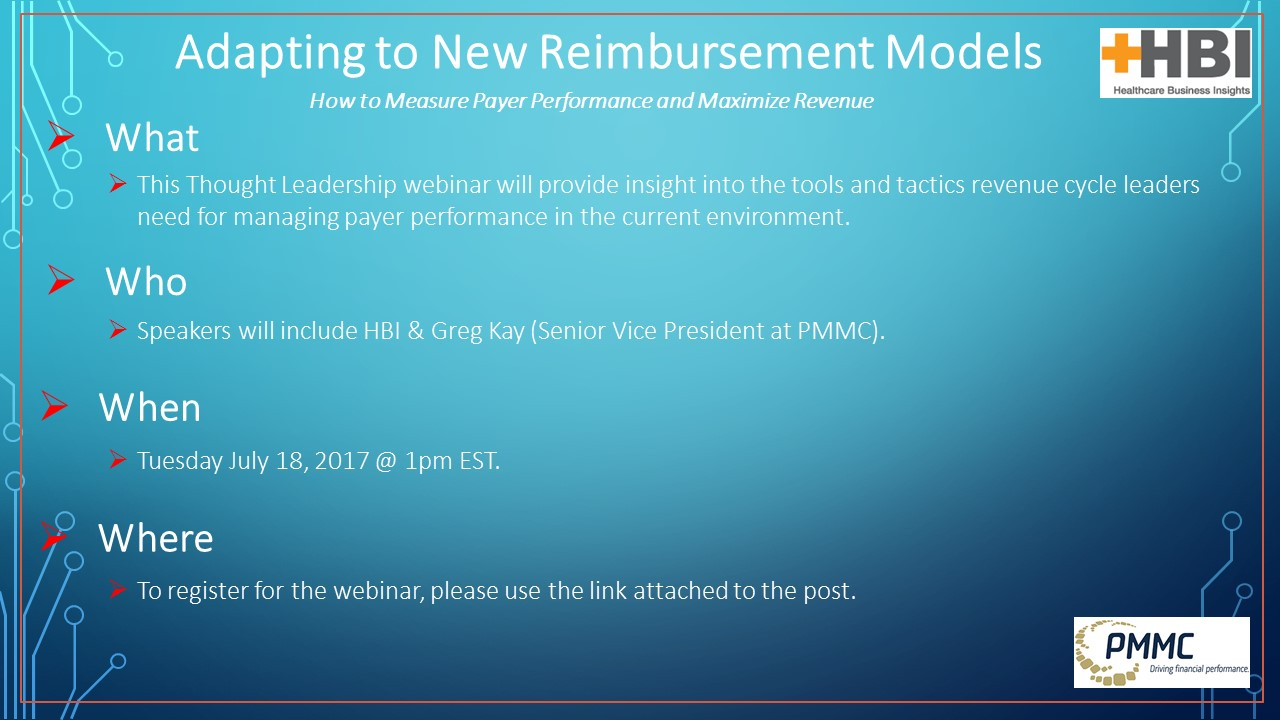 Webinar: Adapting to New Reimbursement Models- How to Measure Payer Performance and Maximize Revenue